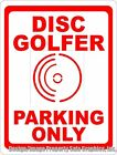 Disc Golfer Parking Only Sign. Size Options. Gift Decor Flying Frisbee Golf