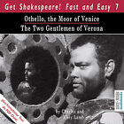 Othello, the Moor of Venice /The Two Gentlemen of Verona von Charles Lamb und Ma