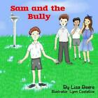 Sam and the Bully by Lisa Beere Paperback Book Free Shipping!