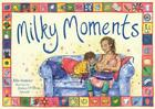 Milky Moments by Ellie Stoneley (English) Paperback Book Free Shipping!