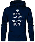 Keep Calm And Ghost Hunt Hoodie Kapuzenpullover Fun Hunter Geisterjäger Geist