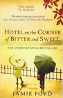 Ford, Jamie-Hotel On The Corner Of Bitter And Sweet (UK IMPORT) BOOK NEW