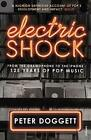 Electric Shock: From the Gramophone to the iPhone -- 125 Years of Pop Music