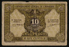 FRENCH INDO-CHINA (P089a) 10 Cents ND(1942) F+