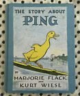 The Story about Ping by Kurt Wiese and Marjorie Flack |Since 1933 |VTG|Hardcover