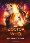 Nucleo rovente. Doctor Who - Mccormack Una
