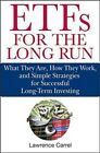 ETFs for the Long Run: What They Are, How They Work, and Simple Strategies for S