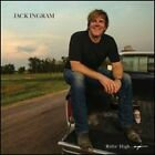 Ridin' High...Again by Jack Ingram: New