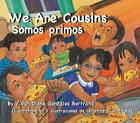 We Are Cousins/Somos Primos by Diane Gonzales Bertrand (Spanish) Paperback Book