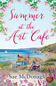 Sue Mcdonagh-Summer At The Art Cafe (UK IMPORT) BOOK NEW