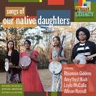 Our Native Daughters - Songs of Our Native Daughters - CD - New