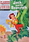 Jack And The Beanstalk (classics Illustrated Junior): By William Godwin