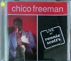 Chico Freeman, Live At Ronnie Scott's London (CD)