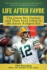 Life After Favre: The Green Bay Packers and their Fans Usher in the Aaron Rodger