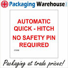 CS308 AUTOMATIC QUICK HITCH NO SAFETY PIN REQUIRED SIGN ACESS COVER CONNECTION