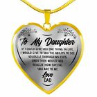 To my daughter I love you Daughter Heart necklace pendant Gift From Daddy