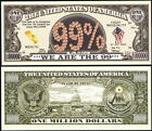 Lot of 100 BILLS-WE BELIEVE, WE ARE THE 99% MILLION DOLLAR BILL FIGHT INEQUALITY