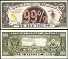 WE BELIEVE, WE ARE THE 99% MILLION DOLLAR BILL FIGHT INEQUALITY -Lot of 10 BILLS