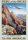 TA1 Vintage Peru Of The Incas Travel Poster Re-Print A4