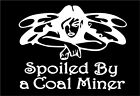 Spoiled By A Coal Miner Decal with Fairy car truck window vinyl sticker graphic