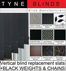 Replacement SLATS with BLACK WEIGHTS & CHAINS vertical blind LOUVRES