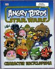 ANGRY BIRDS STAR WARS - CHARACTER ENCYCLOPEDIA - ENGLISH Charakter Enzyklopädie