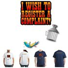 DEAD PARROT SOCIETY LTD. Sketch T-shirt, I WISH TO REGISTER A COMPLAINT, S - 2XL