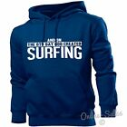 And On The 8th Day God Created Surfing Hoodie Men Womens Surfers Surfboard Waves