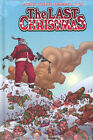 THE LAST CHRSTMAS HARDCOVER Rick Remender Image Comics Collects #1-5 HC