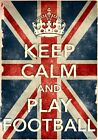KCV23 Vintage Style Union Jack Keep Calm Play Football Funny Poster A2/A3/A4