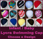 1x BABY INFANT 0 - 2 yrs LYCRA SWIMMING CAP - Swim Hat - NEW - Choose a Design