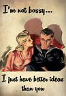 FV9 Vintage Style Women Not Bossy Just Better Ideas Funny Poster Print A2/A3/A4