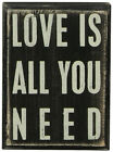 Box Sign - Love Is All You Need - Primitives By Kathy - 10cm x 8cm