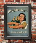 FV5 Framed Vintage Style Quote Alcoholic Never Heard Of It Funny Poster A3/A4