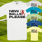 NEW BALLS PLEASE FUNNY T SHIRT - TENNIS WIMBLEDON SPORT PRINTED TEE TOP