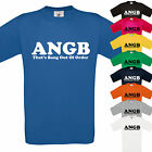 ANGB - THATS BANG OUT OF ORDER - FUNNY T SHIRT - GIFT XMAS BIRTHDAY TEE