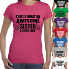 THIS IS WHAT AN AWESOME SISTER LOOKS LIKE T SHIRT-  SIBLING BROTHER TOP GIFT