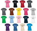 Personalised Ladies Printed T-Shirt 8-16 Customised Workwear Hen Do Funny Top