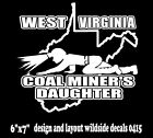 West Virginia Coal Miner's Daughter Decal car truck window vinyl sticker