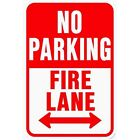 12-No Parking Fire Lane Highway Street Sign Aluminum Metal 12x18 Traffic Control