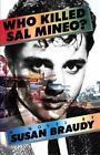 Who Killed Sal Mineo? by Susan Braudy (2002, Paperback)