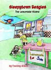 Sleepytown Beagles the Lemonade Stand by Timothy Glass (2010, Hardcover)