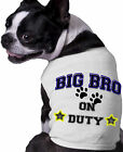 Big Brother On Duty Dog Shirt Doggy Announcement Clothing