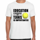 grabmybits - Education is Important, Tennis is Importanter T Shirt, Sport Funny