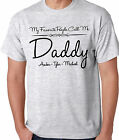 MY FAVORITE PEOPLE CALL ME DADDY ADULT SHIRT PERSONALIZED WITH NAMES FATHERS DAY