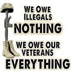 Anti Hillary ILLEGALS NOTHING VETERANS EVERYTHING Conservative Political  Shirt
