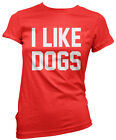 I Like Dogs - Dog Lover Owner Gift Puppy Walker Womens Girls Fitted T-Shirt