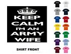 Keep Calm I'm An Army Wife T-Shirt #105 - Free Shipping