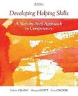 Developing Helping Skills: A Step-By-Step Approach to Compet ... 9780840028679