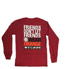 NCAA Alabama Crimson Tide Friends Don't Let Friends Wear Orange Long Sleeve Tee